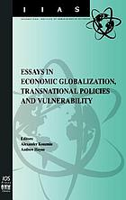 Essays in economic globalization, transnational policies, and vulnerability