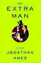 The extra man : a novel