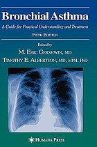 Bronchial asthma : a guide for practical understanding and treatment