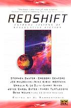 Redshift : extreme visions of speculative fiction