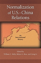 Normalization of U.S.-China relations : an international history