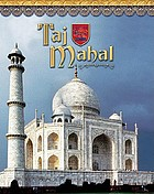 Taj Mahal : India's majestic tomb