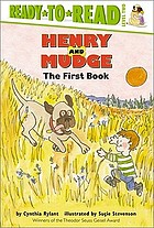 Henry and Mudge : the first book of their adventures