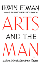 Arts and the man : a short introduction to aesthetics