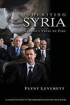 Inheriting Syria Bashar's trial by fireInheriting Syria Bashar's trial by fire