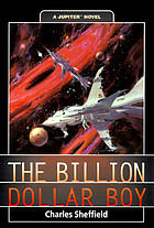 The billion dollar boy : a Jupiter novel
