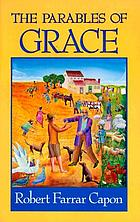 The parables of grace