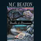 Death of a dreamer a Hamish MacBeth mystery