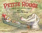Petite Rouge : a Cajun Red Riding Hood