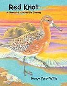 Red knot : a shorebird's incredible journey