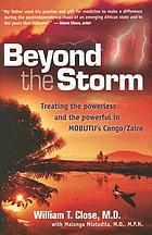 Beyond the storm : treating the powerless and the powerful in Mobutu's Congo/Zaire