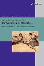 Die Ausstrahlung der Reformation : Beiträge zu Kirche und Alltag in Nordwestdeutschland
