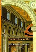 Architecture of the Renaissance : from Brunelleschi to Palladio
