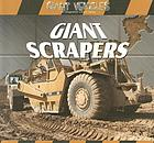 Giant scrapers