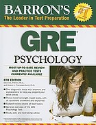Barron's GRE psychology : Graduate Record Examination in psychology