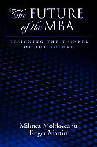 The future of the MBA : designing the thinker of the future