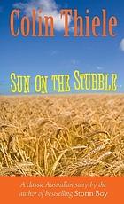 The sun on the stubble