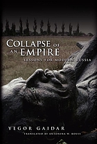 Collapse of an empire : lessons for modern Russia