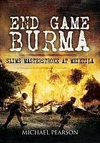 End game Burma 1945 : Slim's masterstroke, Meikila 1945