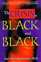 The crisis in black and black