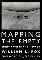 Mapping the empty : eight artists and Nevada