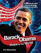 Barack Obama : hope for the world