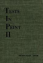 Tests in print II : an index to tests, test reviews, and the literature on specific tests