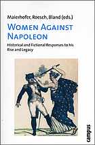 Women against Napoleon : historical and fictional responses to his rise and legacy