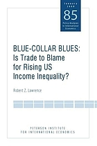 Blue-collar blues : is trade to blame for rising US income inequality?