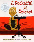 A pocketful of cricket