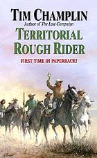 Territorial rough rider : a western story