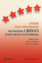 Under new ownership : privatizing China's state-owned enterprises