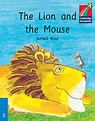 The lion and the mouse : a fable by Aesop