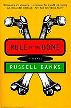 Rule of the bone : a novel