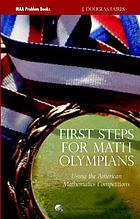 First steps for math olympians : using the American Mathematics Competitions