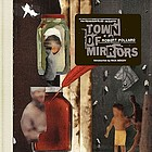 Town of mirrors : the reassembled imagery of Robert Pollard