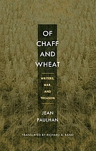 Of chaff and wheat : writers, war, and treason