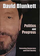 Politics and progress : renewing democracy and civil society