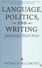 Language, politics, and writing : stolentelling in Western Europe
