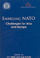 Emerging NATO : challenges for Asia and Europe