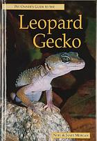 Pet owner's guide to the leopard gecko