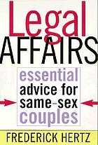 Legal affairs : essential advice for same-sex couples