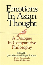 Emotions in Asian thought a dialogue in comparative philosophy