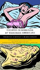 Created in darkness by troubled Americans : the best of McSweeney's, humor category