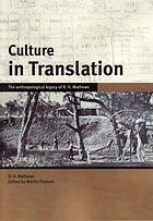 Culture in translation the anthropological legacy of R. H. Mathews