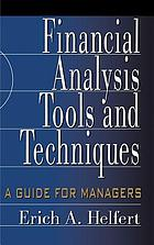 Financial analysis : tools and techniques : a guide for managers