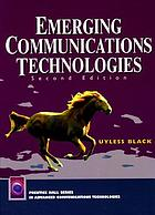 Emerging communications technologies