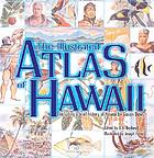 The illustrated atlas of Hawaii