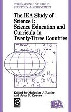 The IEA study of science I : science education and curricula in twenty-three countries