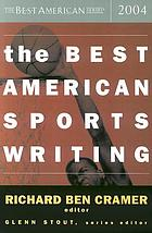 The best American sports writing 2004
